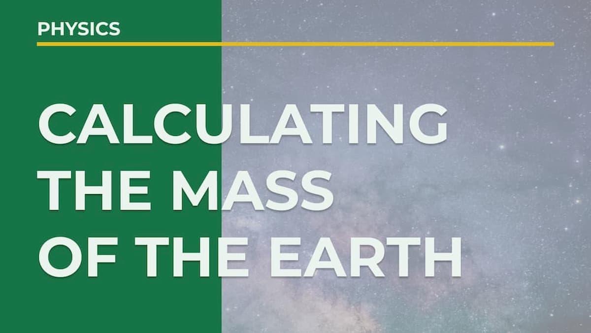 【簡単解説】地球の質量の求め方は?【3分でわかる】