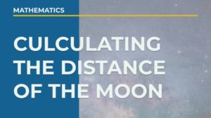 【簡単解説】月と地球の距離の求め方は?【3分でわかる】